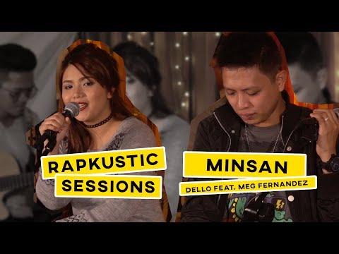 RAPKUSTIC SESSIONS: Minsan | Dello feat. Meg Fernandez