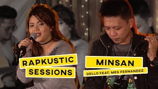 Video RAPKUSTIC SESSIONS: Minsan   Dello feat. Meg Fernandez download MP3, 3GP, MP4, WEBM, AVI, FLV November 2017