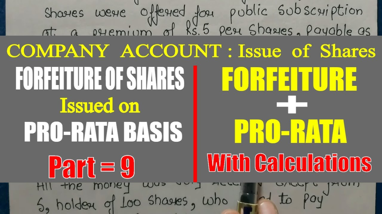 Download #11 FORFEITURE + PRO-RATA :- Forfeiture Of Shares Allotted On Pro-rata | Share Capital | Class 12