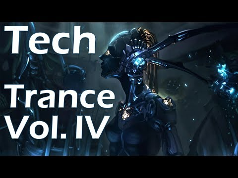 One Hour of Tech Mechanized Trance Music Vol. IV