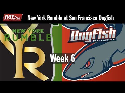 2016 Week 6 - New York Rumble @ San Francisco Dogfish