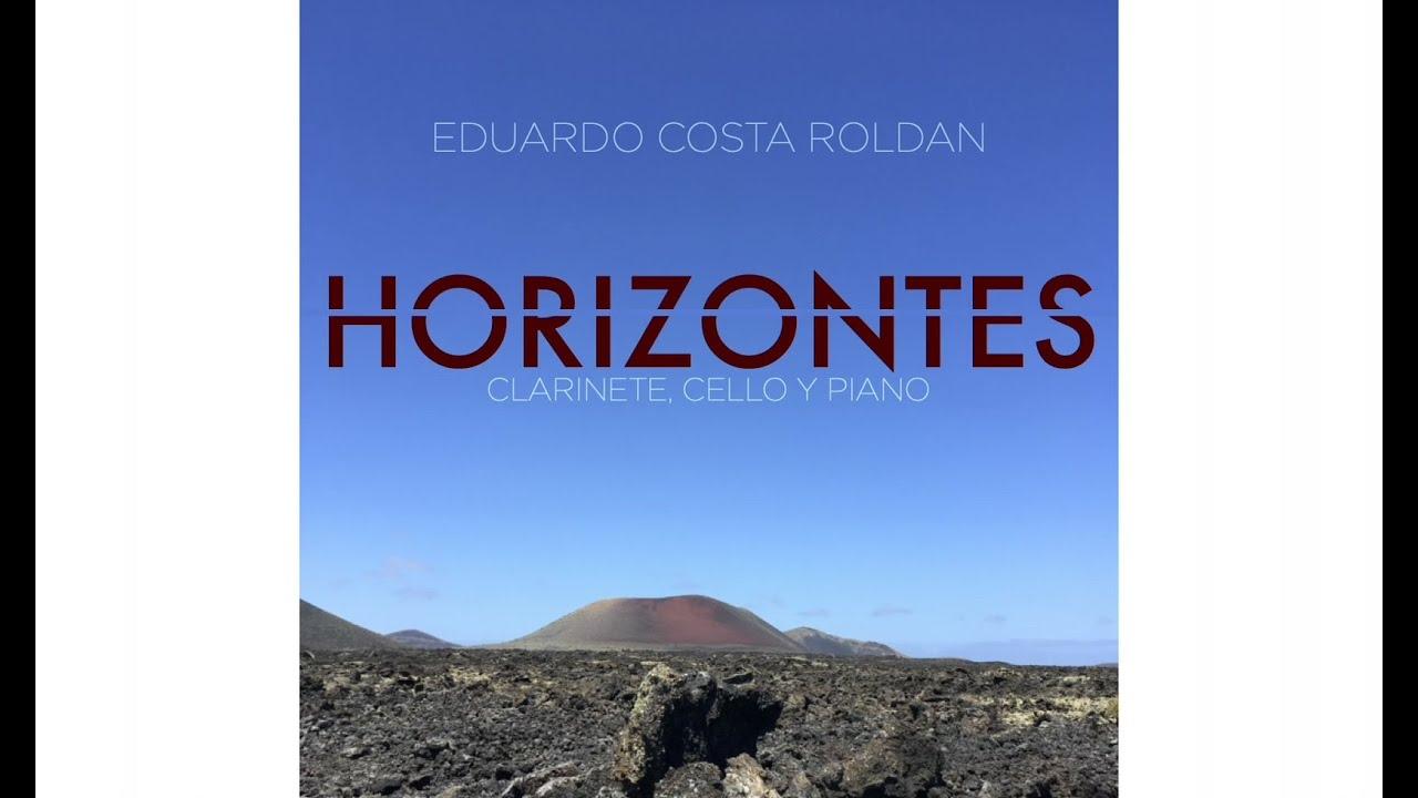Horizontes, for clarinet, cello and piano