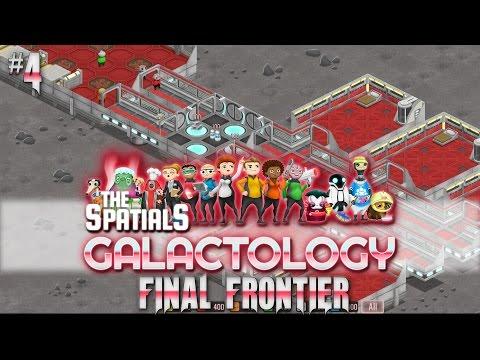 The Spatials: Galactology #4 New Living Quarters