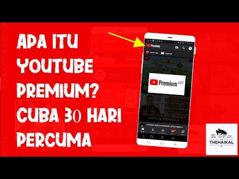 Apa Itu Youtube Premium - Percuma 30 Hari