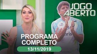 Jogo Aberto - 13/11/2019 - Programa completo