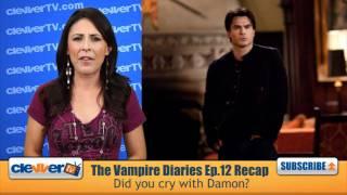 The Vampire Diaries S2 Ep.12 Recap: The Descent