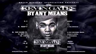 Kevin Gates Again By Any Means