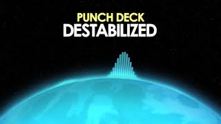 Punch Deck – Destabilized [Electro Rock] 🎵 from Royalty Free Planet™