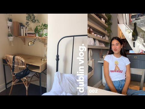 dublin vlog | room updates, what I eat, catching up 🌞🌿