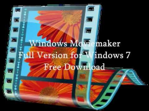movie maker windows 7 free download full version