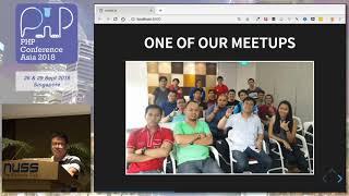 Building the LaravelPH community - PHPConf.Asia 2018