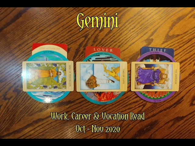 GEMINI: WORK, CAREER & VOCATION READ OCT + NOV 2020 = WITCH+LOVER+THIEF ARCHETYPES