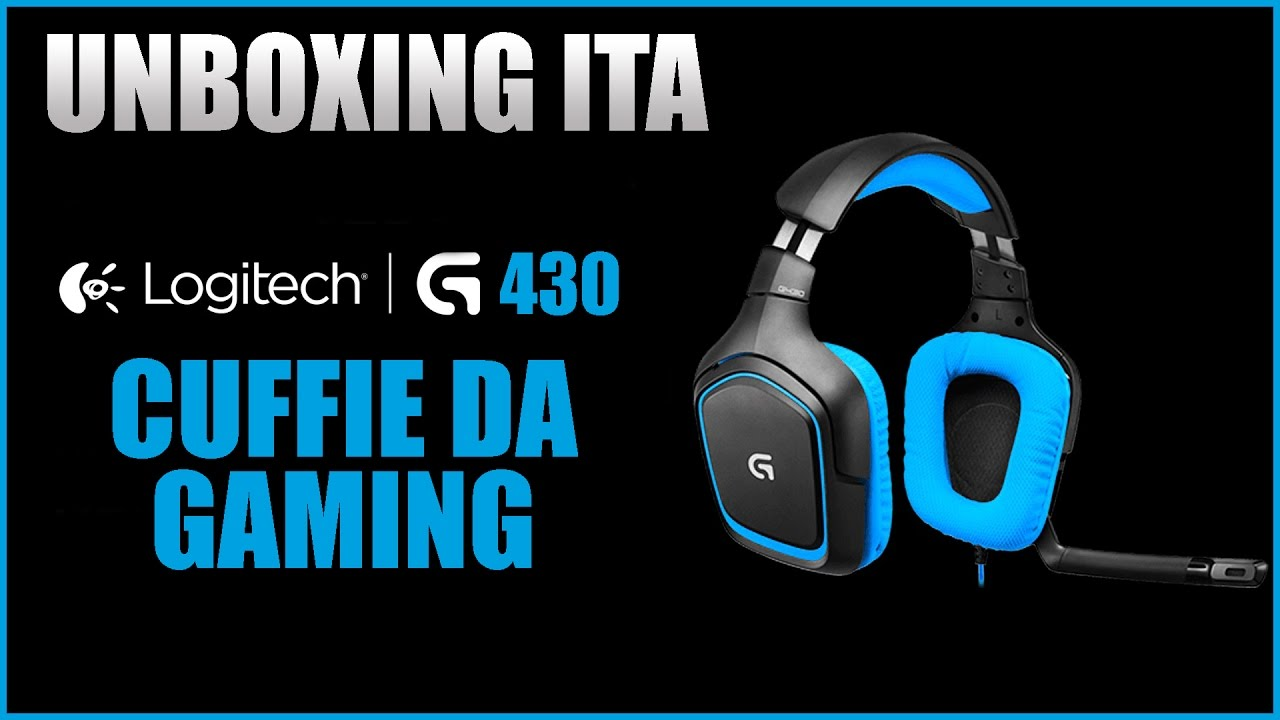 Logitech G430 / UNBOXING [ITA] - CUFFIE DA GAMING PROFESSIONALI -  PS4/XB1/PC - FULL HD