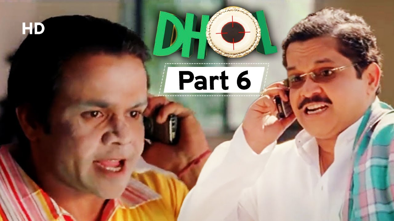 Download Dhol - Superhit Bollywood Comedy Movie - Part 6 - Rajpal Yadav - Sharman Joshi - Kunal Khemu