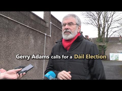 Gerry Adams calls for a Dáil Election