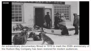 The Romance of the Far Fur Country - Arctic Canada caught on 1919 silent film