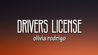 Olivia Rodrigo - drivers license (Lyrics) [Best Version]