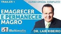 Emagrecer e Permanecer Magro - Dr Lair Ribeiro Vídeos