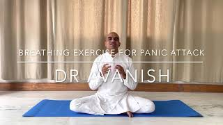 Breathing Practice For Panic Attack   Dr Avanish