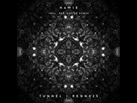 Hawie - Tunnel (Dan Caster Remix)