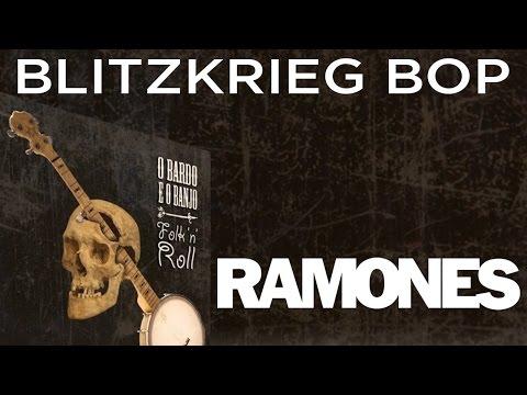 O Bardo e o Banjo - Blitzkrieg Bop (Ramones Cover Bluegrass)