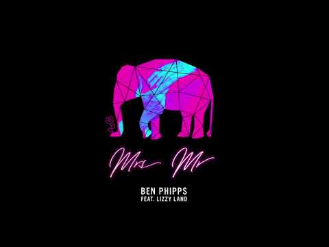 Ben Phipps - Mrs Mr (ft. Lizzy Land) [Audio]
