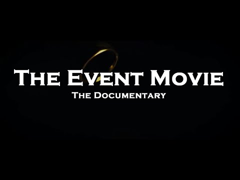 The Event Movie: The Documentary