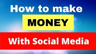 In this video i am explaining how to make money online with social media marketing. 1. affiliate 2. onlin...