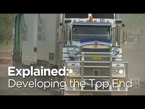 Explained: The challenges of developing the Top End