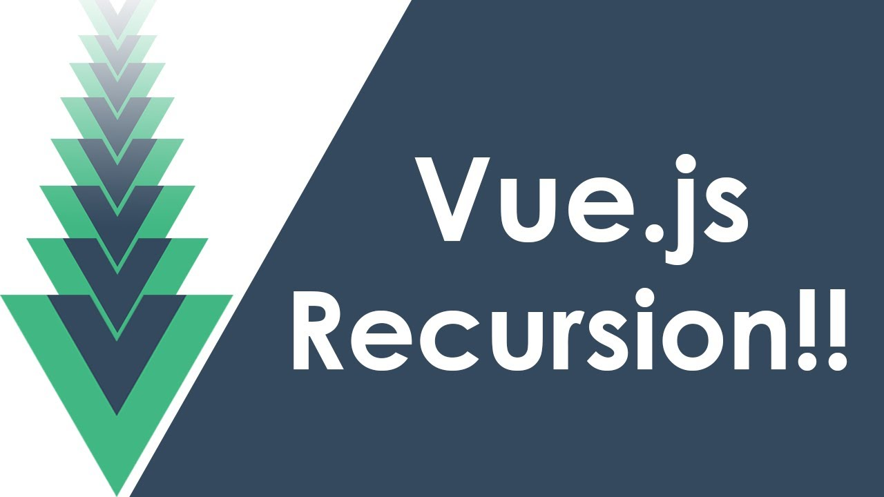 Master Vue Recursion