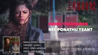 Ennaval Endru Sonnavale | Female Reprise | WhatsApp Status | #neshtrendstatus