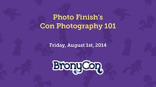 Photo Finish's Con Photography 101