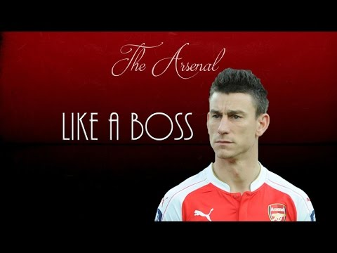 Laurent Koscielny ● Like A Boss ● Arsenal FC