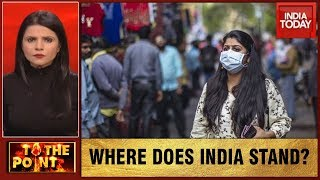 Fight Against Covid-19: Where Does India Stand? | To The Point