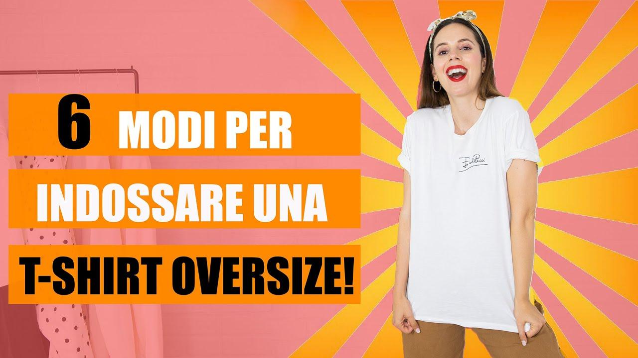 Come vestirsi bene: come indossare una T-shirt oversize! (crop top, nodi...)