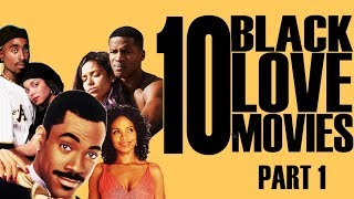 Black Excellist:  10 Black Love & Romance Classic Movies (1 of 2)
