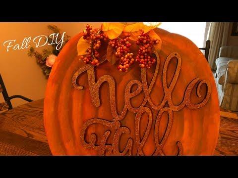 Hello Fall Pumpkin Sign DIY 2018 Easy