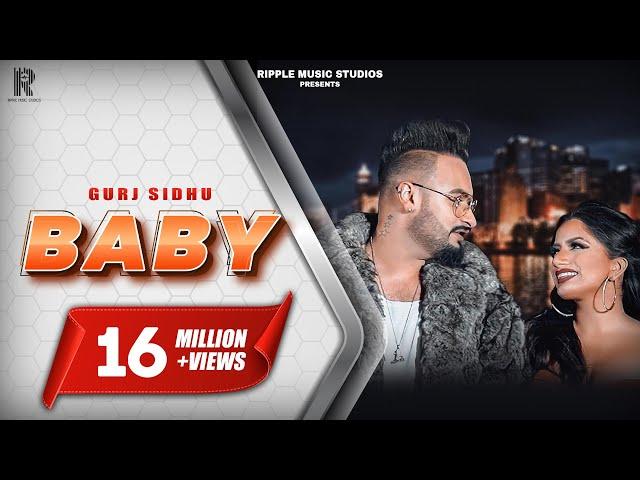 Baby   Gurj Sidhu (Full Song) Latest Punjabi Songs 2019   Ripple Music Studios
