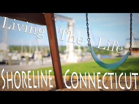 Living the Life: Shoreline Connecticut