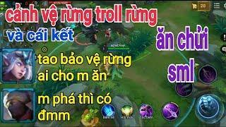 Troll Game _ Lầy Lội Cảnh Vệ Rừng Troll Rừng Bị Chửi Sml Cười Đau Ruột
