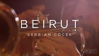 Video Beirut: Serbian Cocek | NPR MUSIC FRONT ROW download MP3, 3GP, MP4, WEBM, AVI, FLV Juli 2018