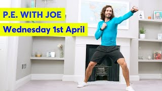 P.E with Joe | Wednesday 1st April 2020