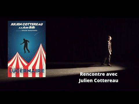 Rencontre Avec Julien Cottereau Au Lucernaire à Paris