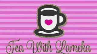 TEA WITH LAMEKA - Scraptember and Camp Hill 2 Ep 69