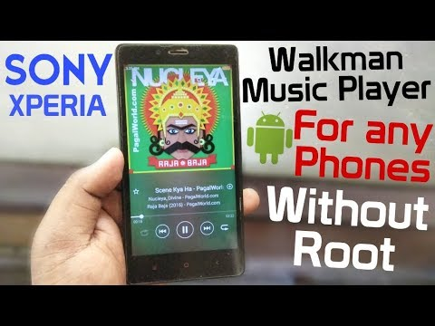 Sony XPERIA Music Player-Walkman-For all Phones-Without Root-Hindi Tech Video