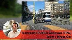 Transports Publics Genevois (TPG) Tram / Street Car
