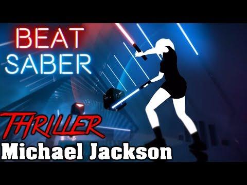 Beat Saber - Thriller - Michael Jackson (custom song) | FC