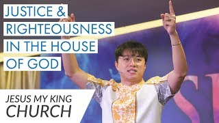 Justice and Righteousness in the House of God | Michael Widjaja
