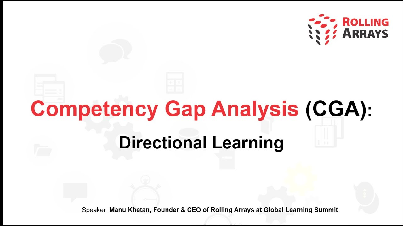 Competency Gap Analysis Directional Learning I Rolling Arrays