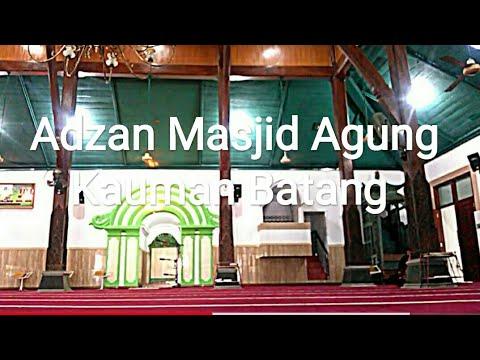 Adzan Merdu Masjid Agung Kauman Batang Jawa Tengah